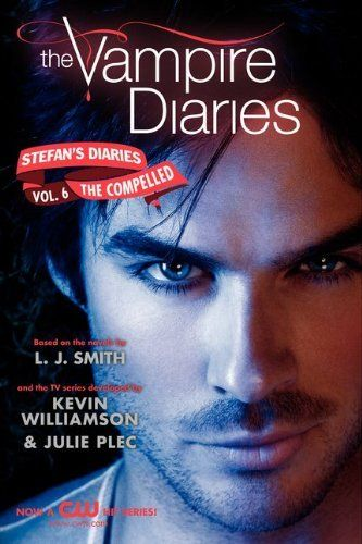 35 best the vampire diaries images on pinterest the vampire the compelled the vampire diaries stefans diaries series want to read fandeluxe Choice Image