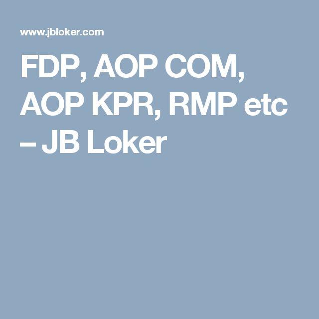 FDP, AOP COM, AOP KPR, RMP etc – JB Loker