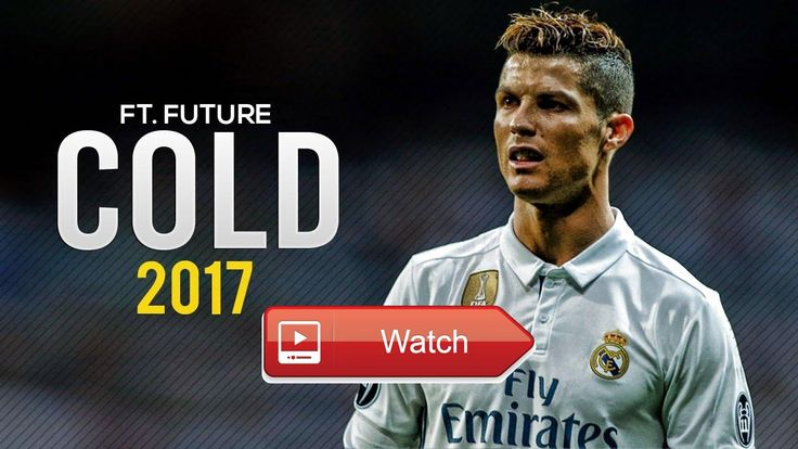 Cristiano Ronaldo Maroon Cold ft Future Skills Goals 17 HD  SUBSCRIBE by CR7HD New video Cristiano Ronaldo Maroon Cold ft Future Skills Goals 17 HD Music Maroon