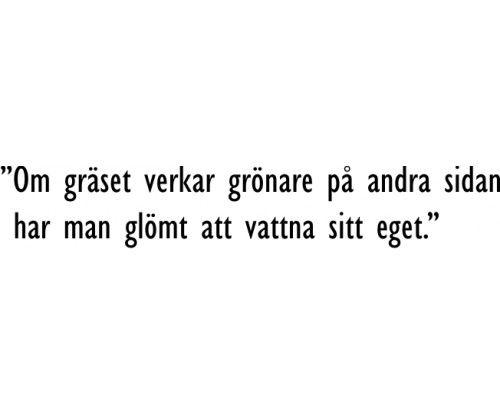 citat om livet svenska - Sök på Google