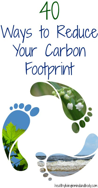 40 ways to reduce your carbon footprint / 40 façons de réduire votre empreinte de carbone
