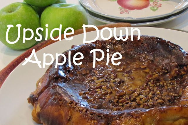A Spoonful of Thyme: The Contingency Plan: Upside Down Apple Pie