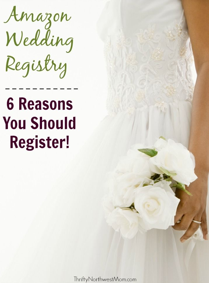 Amazon Wedding Registry - 6 Reasons Why To Choose Amazon for your Bridal Registry