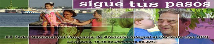 XXTaller Nacional del Programa de Atención al Paciente Diabético. Nuevo encuentro de las provincias cubanas para atención al UPD. Próximamente, 15 y 16 de Diciembre de 2017. CIGB
