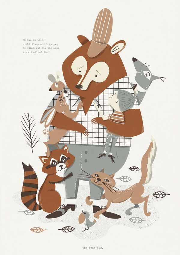 """""""He had an idea, right there and then.. He would put his big arms, around all of them.""""  Bear Hug by Johnny Kotze"""