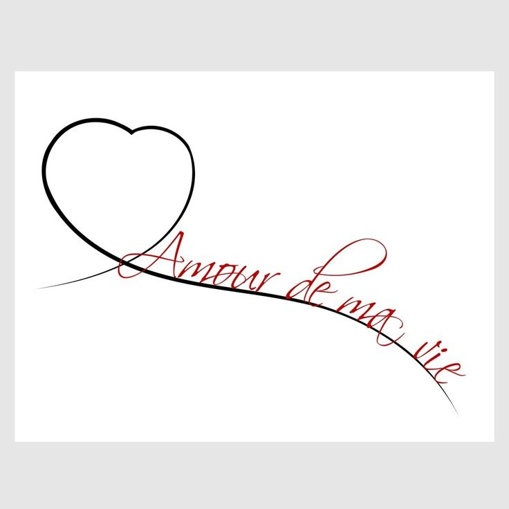 """Love of my life"" in French ..would make a beautiful tattoo with wedding date inside the heart"