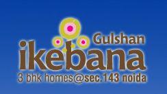 Gulshan Ikebana  http://www.gatewaypropmart.com/gulshan-ikebana.html