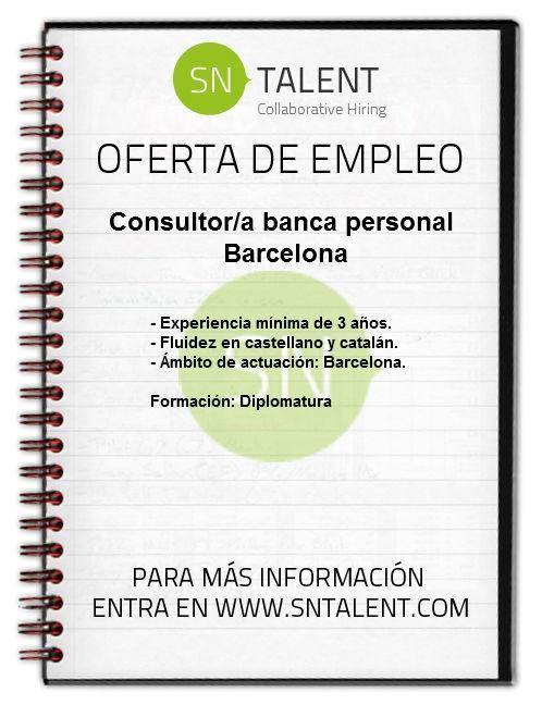 #Empleo Consultor/a #Banca Personal en #Barcelona