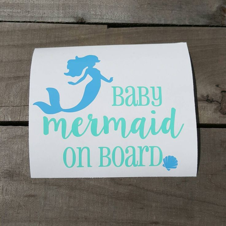 Baby Mermaid On Board Car Decal by SouthSoulDesigns on Etsy https://www.etsy.com/listing/274104602/baby-mermaid-on-board-car-decal