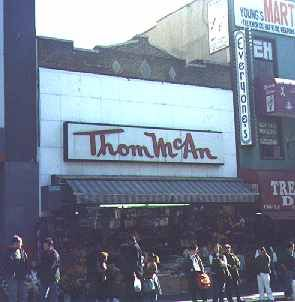 Thom mccan shoe stores - my mother would drag all 4 girls in at once and drive the salesman crazy.