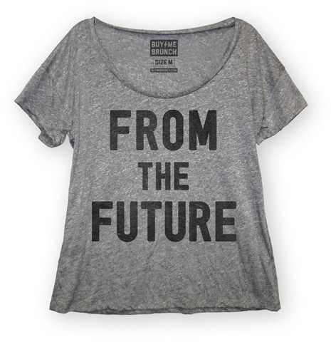 Future buy me brunch threads pinterest the future for Buy me brunch shirts