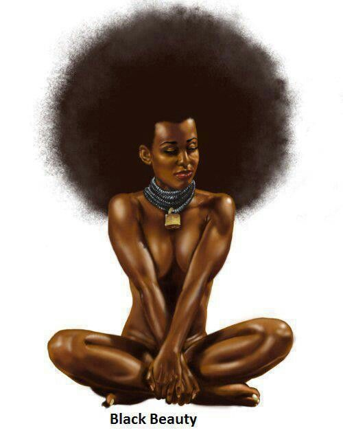 Beauty of black women. Love an all natural woman not much make up   just her how God made her..