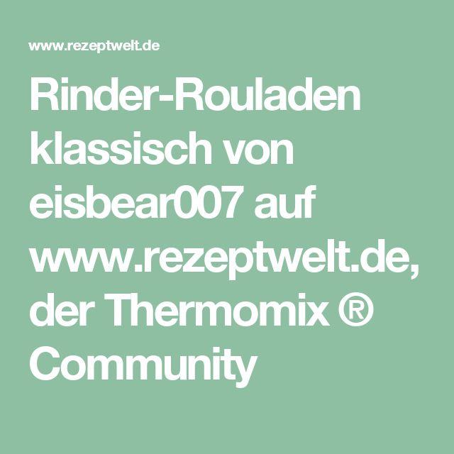 Rinder-Rouladen klassisch von eisbear007 auf www.rezeptwelt.de, der Thermomix ® Community