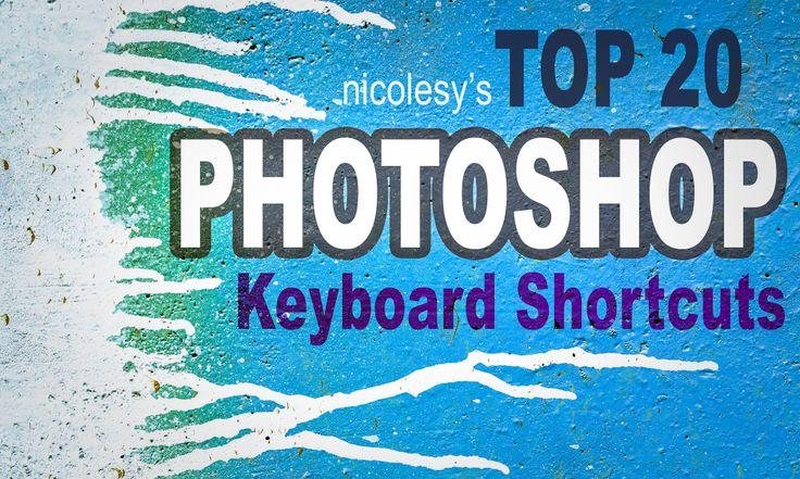 My Top 20 Photoshop Keyboard Shortcuts