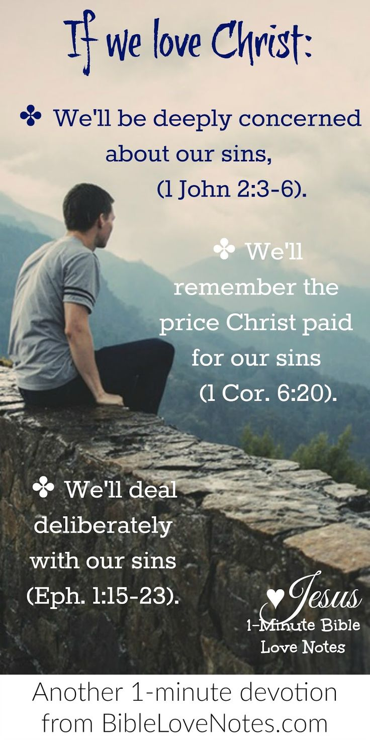 Sometimes we Christians for even though our sins have been forgiven we still need to deal with them diligently Sin is still our biggest problem