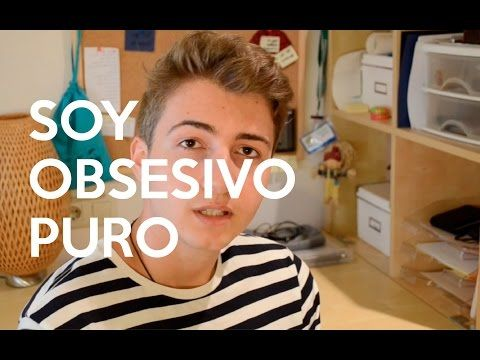 TOC Trastorno obsesivo compulsivo - MI Experiencia - YouTube