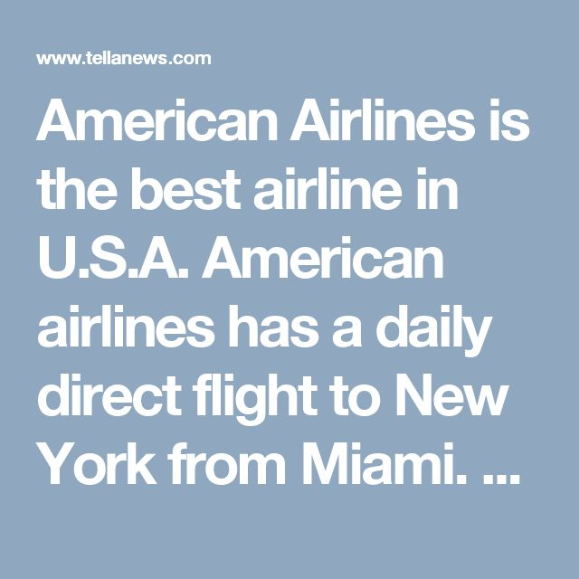 American Airlines is the best airline in U.S.A. American airlines has a daily direct flight to New York from Miami. Book airline tickets and save money flying with American Airlines.  Book cheapest American airlines tickets at flightfaredeals. Flight Fare Deals is  best airlines tickets agency in the U.S.A.  We provide all airline tickets Domestic and international flights. Book cheapest round trip tickets and save more money on flightfaredeals. For flights booking call on toll free…