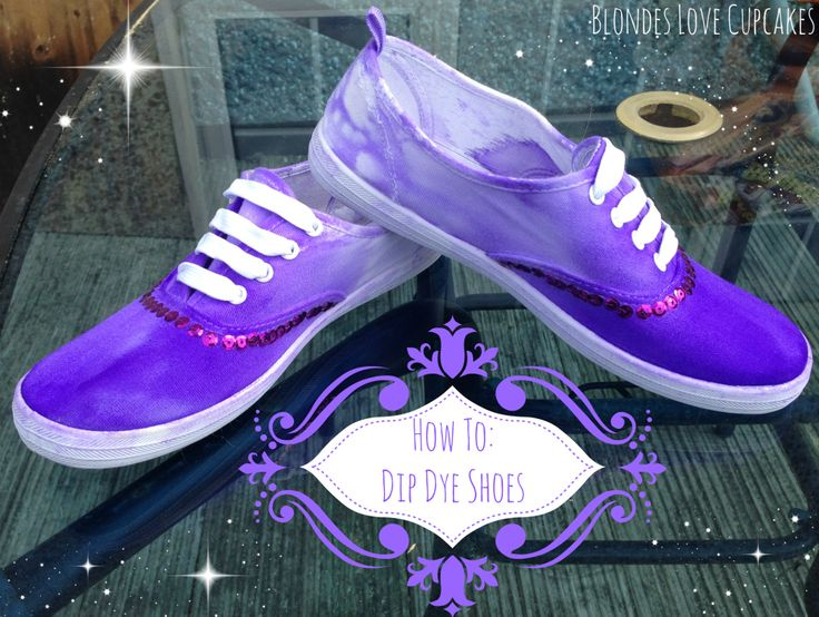 How To Dip Dye Shoes Tutorial
