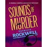 Sounds of Murder (A Pamela Barnes Acoustic Mystery) (Kindle Edition)By Patricia Rockwell
