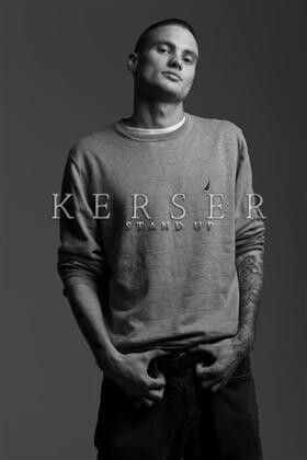 KERSER ♥ Stand up.