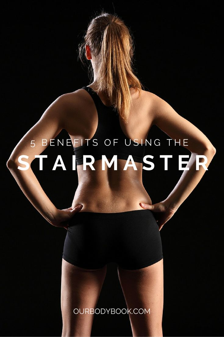 5 Benefits of Using the Stairmaster | Tone your legs, build up your stamina, and work that butt! This is a piece of fitness equipment we can't live without!