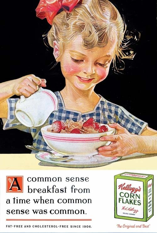 "kellogg's corn flakes Ad. Another misleading poster of a happy, innocent child, ready to eat her breakfast. So, how ""common"" was the common sense, back in 19th century?"