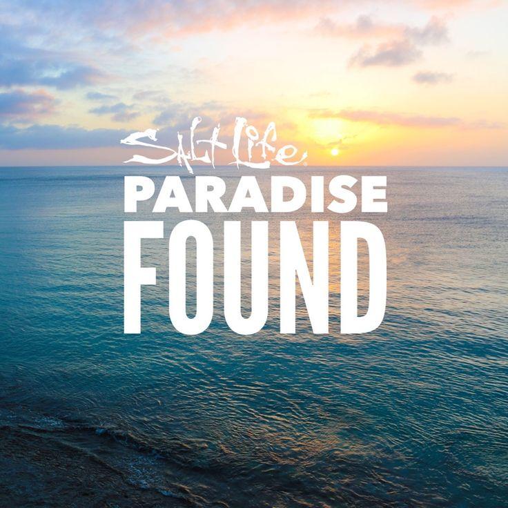 Paradise Found // Salt Life