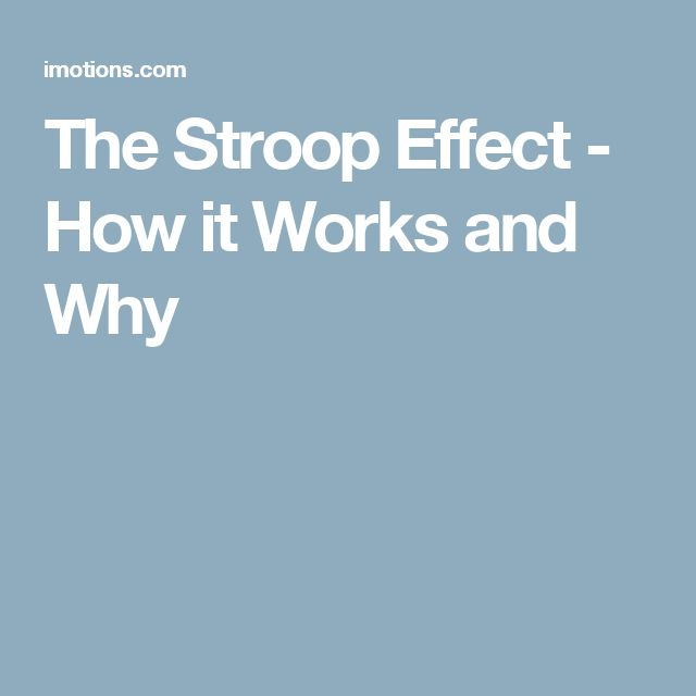 The Stroop Effect - How it Works and Why