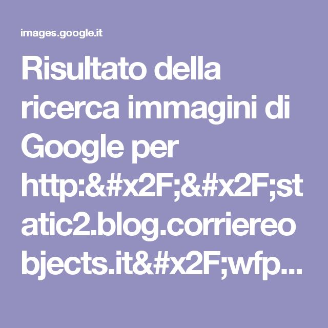 Risultato della ricerca immagini di Google per http://static2.blog.corriereobjects.it/wfprwpc/cake/wp-content/blogs.dir/62/files/2016/04/shutterstock_159046754-500x749.jpg?v=1461330817
