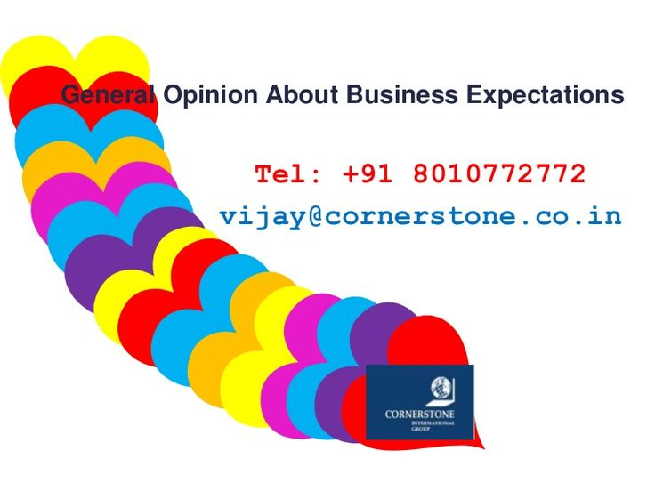 General Opinion About Business Expectations   >>>>  A large section of the top management in business organizations from around the world had an optimistic view of their organization growth. This turned out to be a major changeover from the results of last year's survey and the participants opted to take the global market trends into consideration.