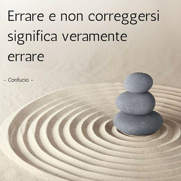 "Tratto da: ""Confucio - Massime"" -- Filosofia, filosofia zen, saggezza, giardino, giardino zen, philosophy, wisdom, garden"