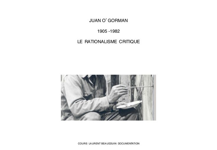 JUAN O'GORMAN : RATIONALISME POÉTIQUE