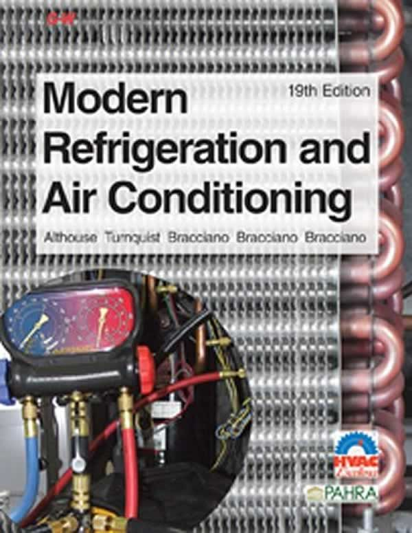 Modern refrigeration and air conditioning is the perfect textbook for every student, techician and DIY homeowner for every aspect of refrigeration and air conditioning!