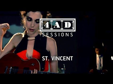 ▶ St Vincent - 4AD Session - YouTube