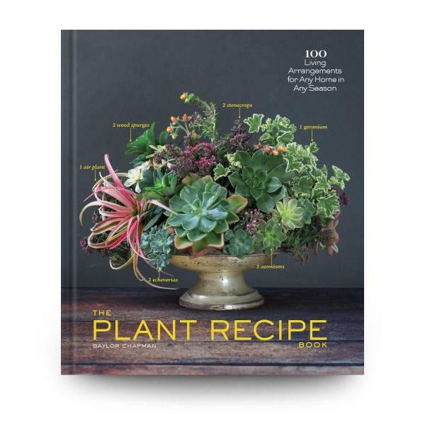 The Plant Recipe Book by Artisan Publishers