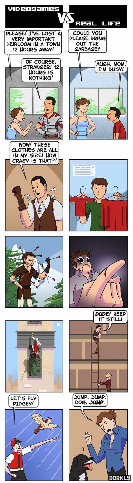 Videogames vs. Real Life. Yup- video game logic :D
