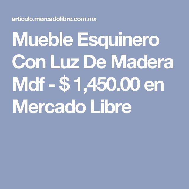 Mueble Esquinero Con Luz De Madera Mdf - $ 1,450.00 en Mercado Libre