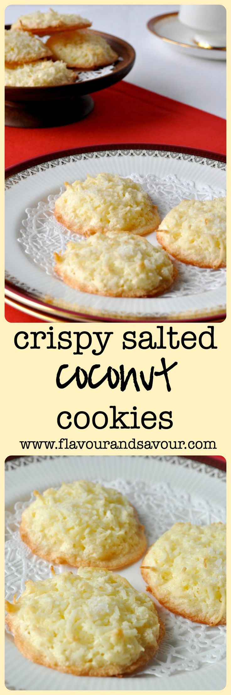 Crispy Salted Coconut Cookies. First to disappear from the cookie tray.  www.flavourandsavour.com
