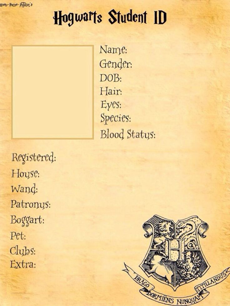 Hogwarts Student ID Template try and fill it in if you can't do it plz try and find some one who can or just re pin this with the info at the bottom or no picture in dont mind just do as much as you can!