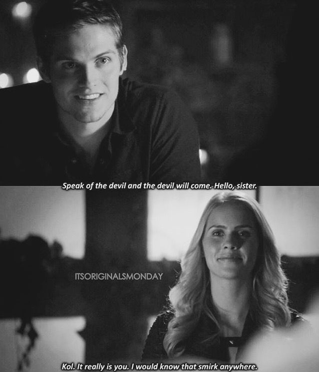 The Originals ... Kol and Rebekah ... I would know that smirk anywhere