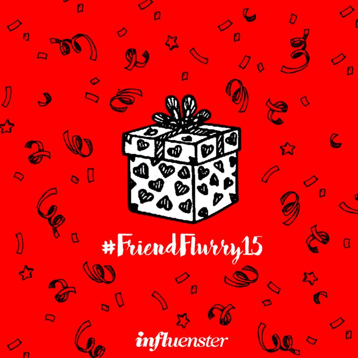 I'm an Influenster, are you? Sign up and you could earn some epic holiday rewards. #FriendFlurry15