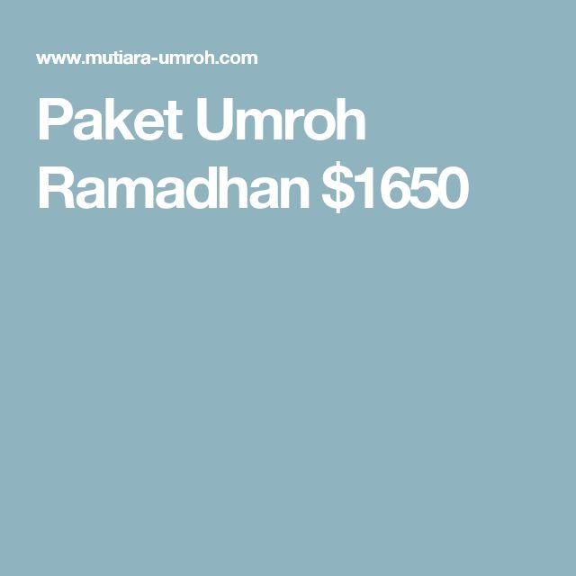 Paket Umroh Ramadhan $1650