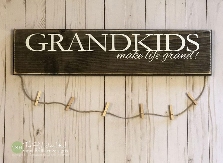 Grandkids Make Life Grand! Wood Sign - Wooden Signs - Christmas Gift Ideas - Grandparent Gifts - Quotes - Home Decor Sign S339 by thestickerhut on Etsy