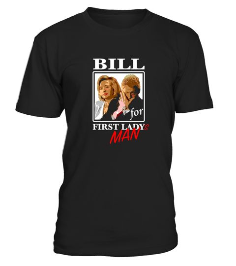 # Hillary Bill Clinton 2016 Funny  First Lady S Man .  HOW TO ORDER:1. Select the style and color you want:2. Click Reserve it now3. Select size and quantity4. Enter shipping and billing information5. Done! Simple as that!TIPS: Buy 2 or more to save shipping cost!Paypal | VISA | MASTERCARDHillary Bill Clinton 2016 Funny  First Lady S Man t shirts ,Hillary Bill Clinton 2016 Funny  First Lady S Man tshirts ,funny Hillary Bill Clinton 2016 Funny  First Lady S Man t shirts,Hillary Bill Clinton…