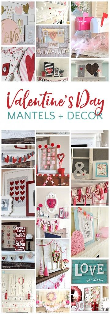 Valentine's Day Decor... put some handmade love up on those mantels!  Such cute ideas!