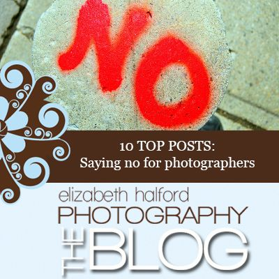 10 top posts on saying no for photographers
