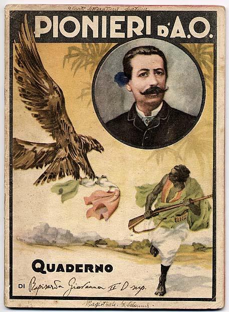 """QUADERNI FASCISTI""  - Propaganda colonialista. Quaderno ""Pionieri d'A.O.""  Notebooks fascists. Colonialist propaganda."