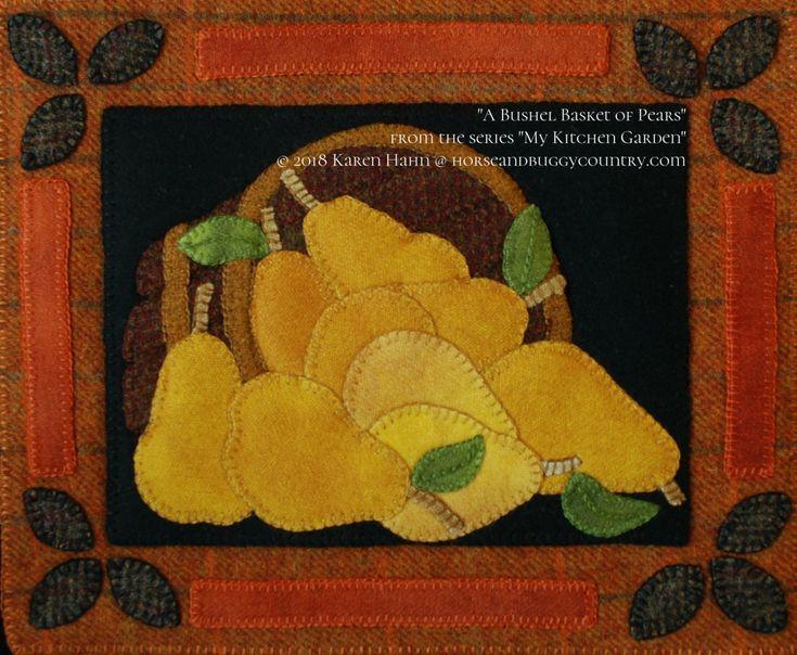 "Wool Applique Pattern Kit ""Bushel Basket of Pears"" from the series ""My Kitchen Garden"" hand dyed wool felted wool felt wool quilt block"