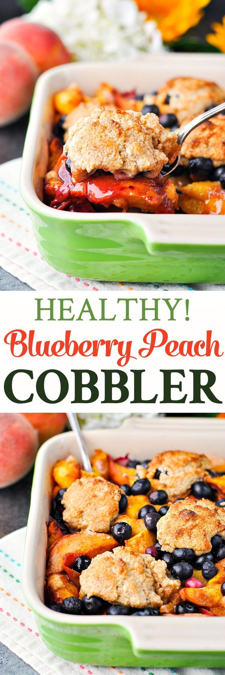 Healthy Blueberry Peach Cobbler + Our Week in Meals #32! - The Seasoned Mom