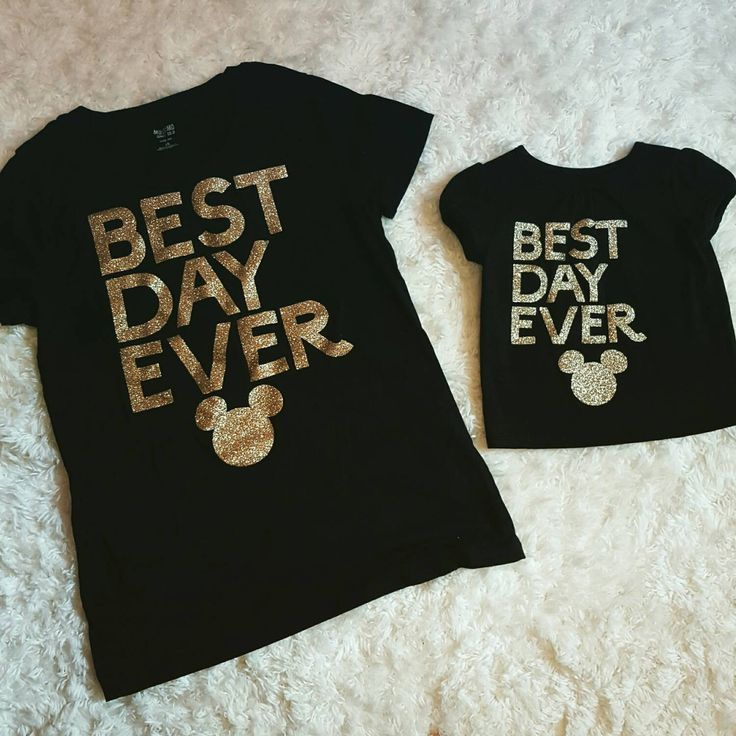 Mommy & Me matching Disney Best Day Ever shirts by LittleGlitterShop6 on Etsy